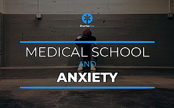 Medical School & Anxiety: How to Differentiate Between Normal and Pathological Anxiety