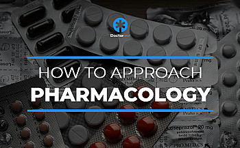 How to Approach Pharmacology in Medical School